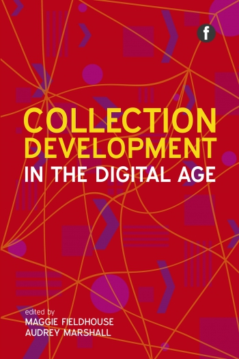 Jacket image for Collection Development in the Digital Age