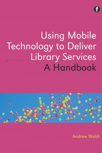 Jacket image for Using Mobile Technology to Deliver Library Services