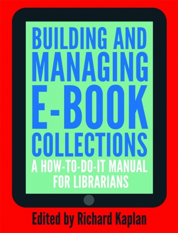Jacket image for Building and Managing E-book Collections