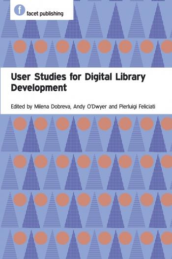 Jacket image for User Studies for Digital Library Development