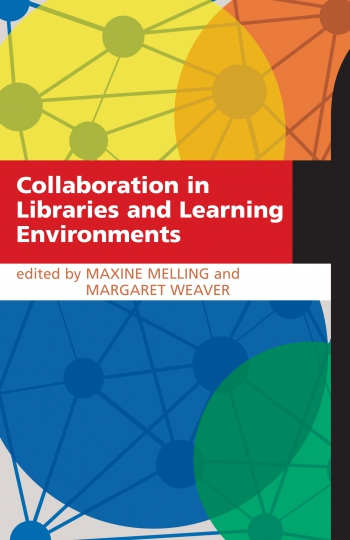 Jacket image for Collaboration in Libraries and Learning Environments