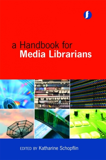 Jacket image for A Handbook for Media Librarians